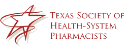Texas Society of Health-System Pharmacists | Pharmacy Association