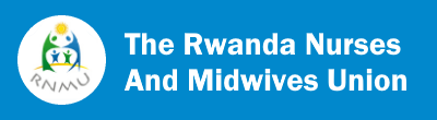 Rwanda Nurses and Midwives Union | Nursing ICN Member Association