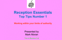 Reception Essentials - Top Tips No. 1 - Working within your limits of authority