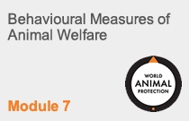Module 7 Behavioural Measures of Animal Welfare.