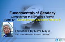 Fundamentals of Geodesy Part IV - Contemporary Geometric Datums 2