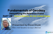 Fundamentals of Geodesy Part VIII - Future Datums for the U.S