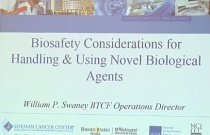 Biosafety Considerations for Handling & Using Novel Biological Agents