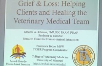 Grief & Loss: Helping Clients & Healing the Veterinary Medical Team