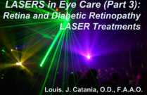 LASERs in Eye Care (Part 3): Retinal and Diabetic LASER Treatments