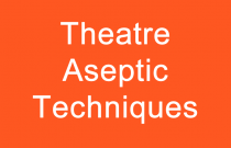 Theatre Aseptic Techniques