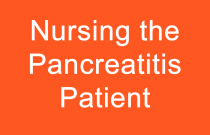 Nursing the Pancreatitis Patient