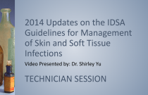 2014 Updates on the IDSA Guidelines for Management of Skin and Soft Tissue Infections - TECHNICIAN [PSHP]