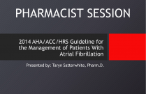 2014 AHA/ACC/HRS Guideline for the Management of Patients with Atrial Fibrillation - PHARMACIST [PSHP]