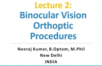 Lecture 2: Binocular Vision Orthoptic Procedures