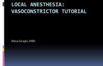 Local Anesthesia Vasoconstrictor Pharmacology Review