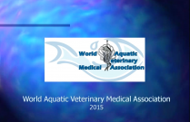 WAVMA - An introduction to Aquatic Veterinary Medicine