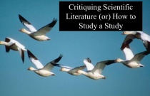 Critiquing Scientific Literature (or) How to Study a Study