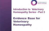 Evidence Base for Veterinary Homeopathy (Introduction to  Veterinary Homeopathy Series Part 3)