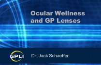 Ocular Wellness and GP Lenses