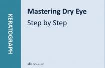 Mastering Dry Eye Step by Step