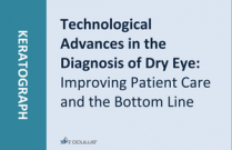 Technological Advances in the Diagnosis of Dry Eye: Improving Patient Care and the Bottom Line