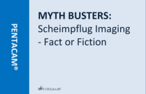 MYTH BUSTERS: Scheimpflug Imaging - Fact or Fiction