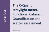 The C-Quant straylight meter. Functional Cataract Quantification and scatter assessment