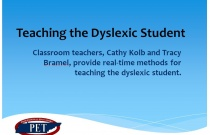 Teaching the Dyslexic Student