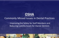 OSHA - Commonly Missed Issues in the Dental Practice