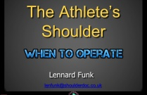 The Athlete's Shoulder - When to operate