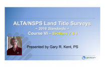 The 2016 ALTA/NSPS Standards – Course VI Sections 7 & 8 Certification & Deliverables