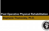 Post-Operative Physical Rehabilitation