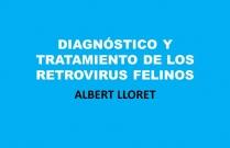 Diagnóstico y tratamiento de los retrovirus felinos