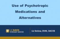 Use of Psychotropic Medications and Alternatives