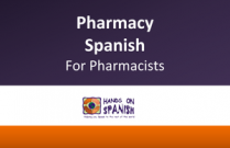 Pharmacy Spanish for Pharmacists
