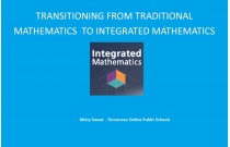Transitioning from Traditional Mathematics to Integrated Mathematics