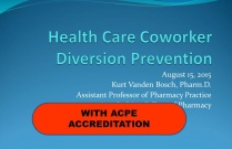 Diversion Health Care Coworker - Pharmacists
