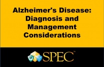 Alzheimer's Disease: Diagnosis and Management Considerations