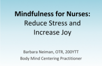 Mindfulness for Nurses:Reduce Stress and Increase Joy
