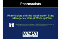 Pharmacists and the Washington State Interagency Opioid Working Plan