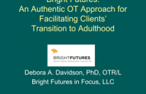 Bright Futures: An Authentic OT Approach for Facilitating Clients' Transition to Adulthood
