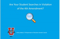 Are Your Student Searches in Violation  of the 4th Amendment?