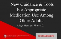 New Guidance & Tools For Appropriate Medication Use Among Older Adults