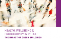 Health, wellbeing and productivity in retail: The impact of green buildings on people and profit