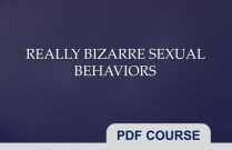 Really Bizarre Sexual Behaviors