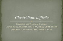 Clostridium difficile; Prevention and Treatment Strategies
