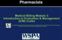 Medical Billing Module 3: Introduction to Evaluation & Management (E/M) Codes for Pharmacists