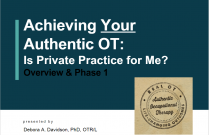 Achieving YOUR Authentic Occupational Therapy: Is Private Practice for Me?