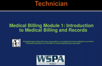 Medical Billing Module 1: Introduction to Medical Billing and Records for Technicians