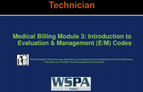 Medical Billing Module 3: Introduction to Evaluation & Management (E/M) Codes