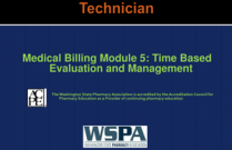 Medical Billing Module 5: Time Based Evaluation and Management for Technicians