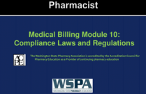 Medical Billing Module 10: Compliance Laws and Regulations for Pharmacists