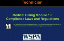 Medical Billing Module 10: Compliance Laws and Regulations for Techncicians