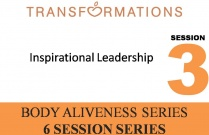 Body Aliveness Series Seminar 3: Inspirational Leadership